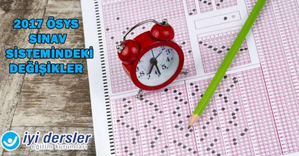 2017 Ösys Sınav Sistemindeki Değişiklikler   İyi Dersler   Özel O...