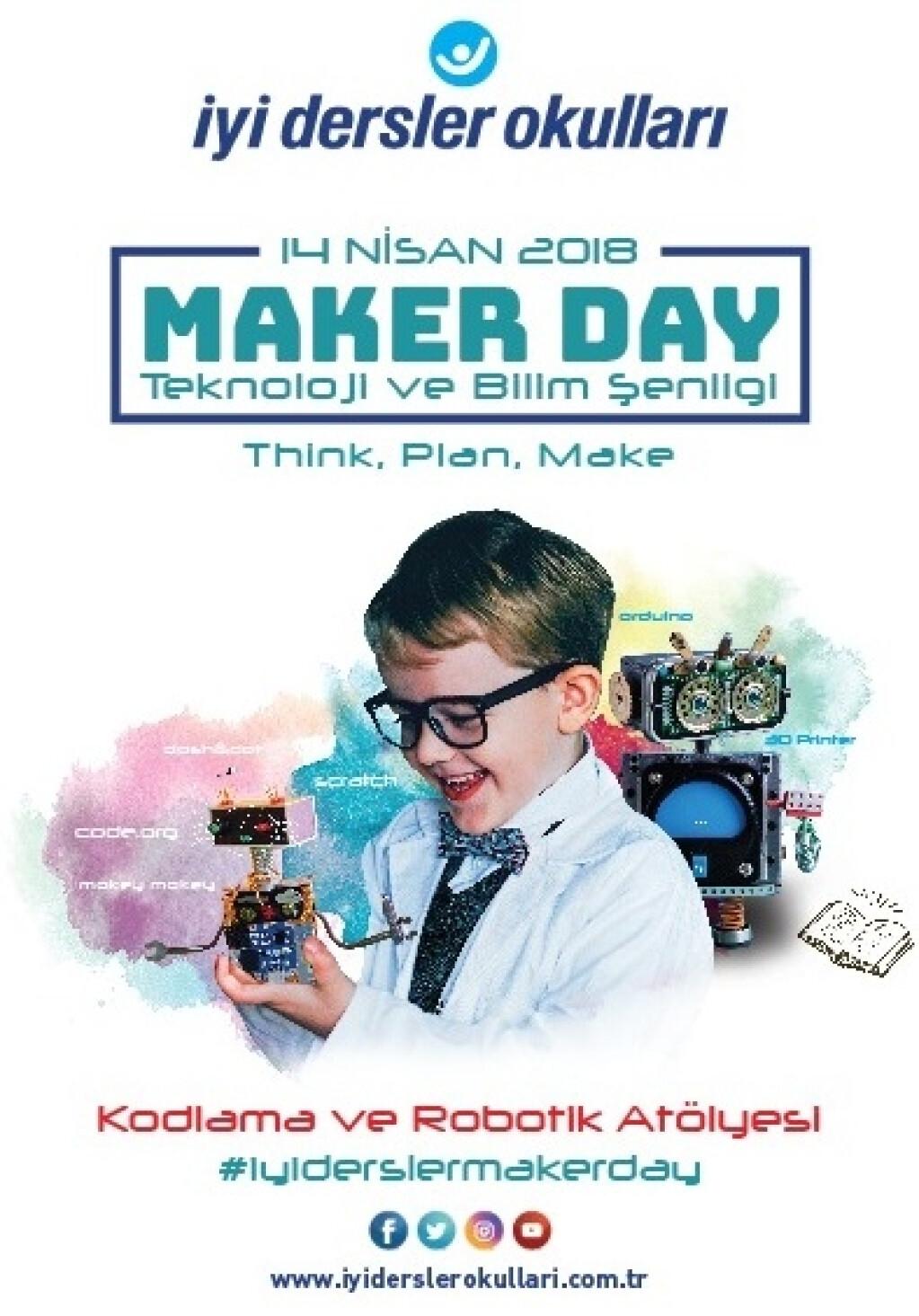 Maker Day / Teknoloji ve Bilim Şenliği   İyi Dersler   Özel Okul